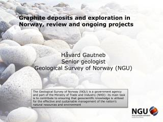Graphite deposits and exploration in Norway, review and ongoing projects