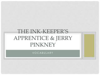 The Ink-Keeper's Apprentice & Jerry  Pinkney