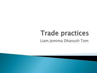 Trade practices