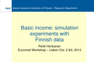 Basic income: simulation experiments with Finnish data