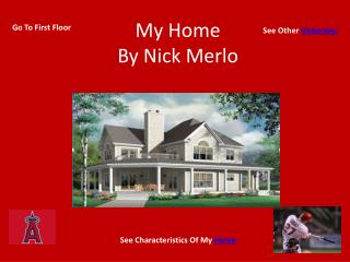 My Home By Nick Merlo