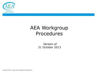 AEA Workgroup Procedures