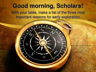 Good morning, Scholars!