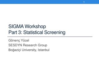 SIGMA Workshop Part 3: Statistical Screening