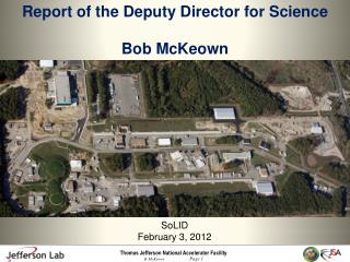 Report of the Deputy Director for Science Bob  McKeown