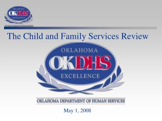 The Child and Family Services Review
