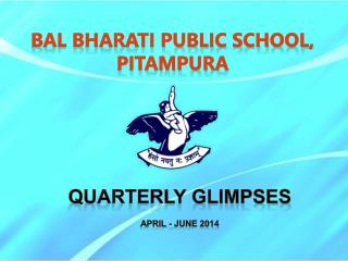 QUARTERLY GLIMPSES APRIL - JUNE 2014