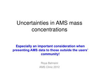 Uncertainties in AMS mass concentrations