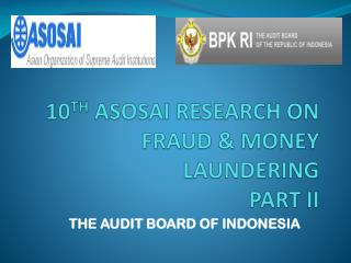 10 TH  ASOSAI RESEARCH ON FRAUD & MONEY LAUNDERING PART II