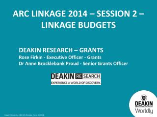 ARC Linkage 2014 – Session  2 – LINKAGE BUDGETS