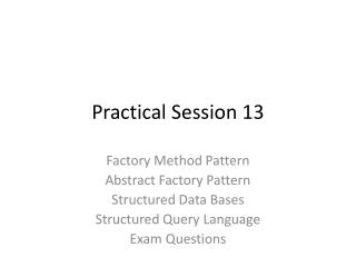 Practical Session 13