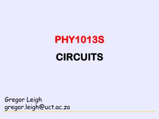 PHY1013S CIRCUITS