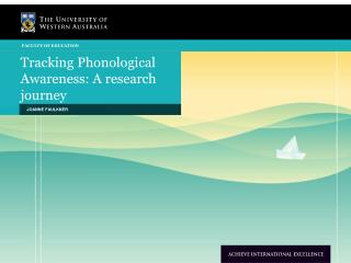 Tracking Phonological Awareness: A research journey