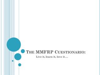 The MMFRP  Cuestionario :