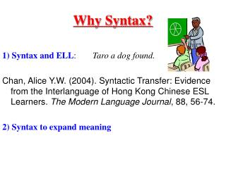 Why Syntax?