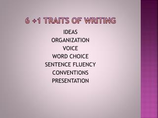 6 +1 Traits of writing