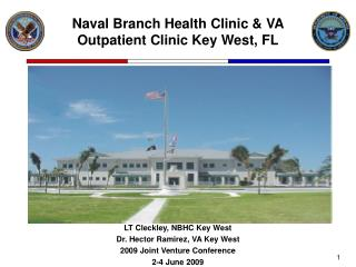 Naval Branch Health Clinic & VA Outpatient Clinic Key West, FL
