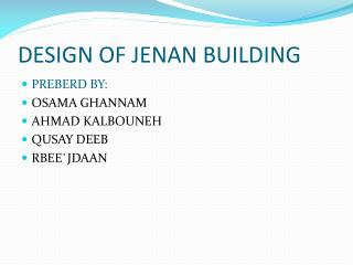 DESIGN OF JENAN BUILDING