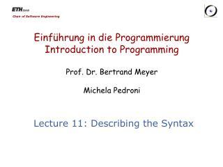 Lecture 11:  Describing the Syntax