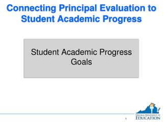 Connecting Principal Evaluation to Student Academic Progress