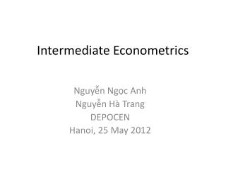 Intermediate Econometrics