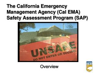 The California Emergency Management Agency (Cal EMA) Safety Assessment Program (SAP)