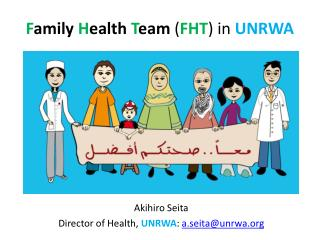 F amily  H ealth  T eam  ( FHT ) in  UNRWA