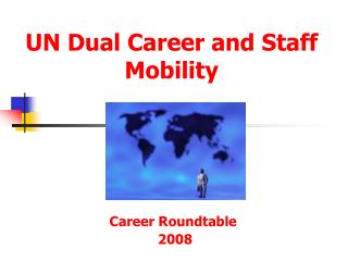 UN Dual Career and Staff Mobility