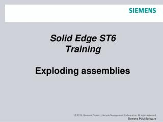 Solid Edge  ST6 Training Exploding assemblies