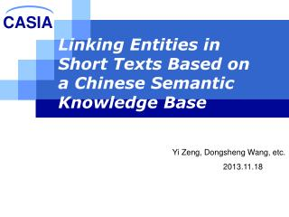 Linking Entities in Short Texts Based on a Chinese Semantic Knowledge Base