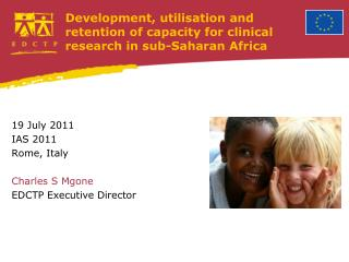 Development, utilisation and retention of capacity for clinical research in sub-Saharan Africa