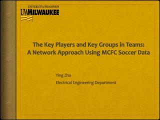 The Key Players and Key Groups in Teams:  A Network Approach Using MCFC Soccer Data