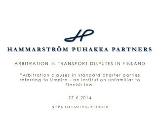 ARBITRATION IN TRANSPORT DISPUTES IN FINLAND