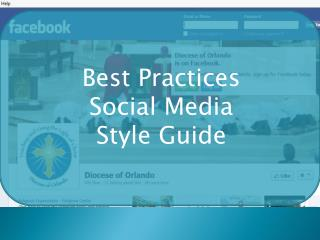 Best Practices Social Media  Style Guide