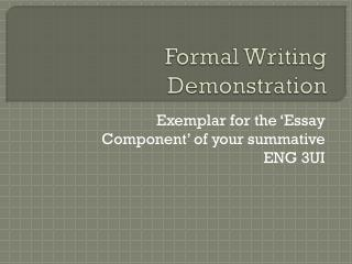 Formal Writing Demonstration