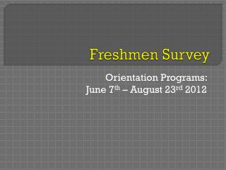 Freshmen Survey