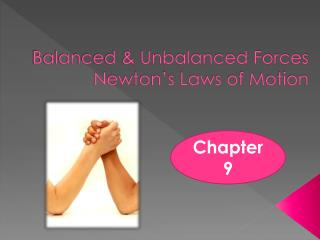 Balanced & Unbalanced Forces  Newton's Laws of Motion