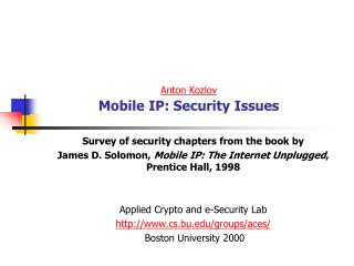 Anton Kozlov Mobile IP: Security Issues