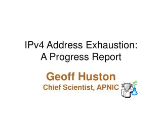 IPv4 Address Exhaustion: A Progress Report