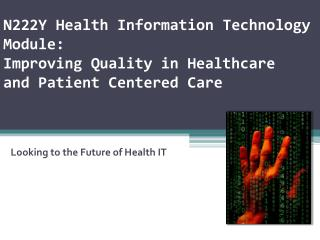Looking to the Future of Health IT