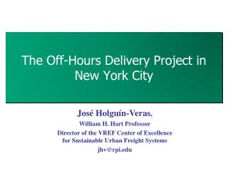 The  Off-Hours  Delivery Project in New York City