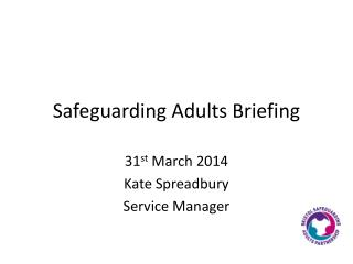 Safeguarding Adults Briefing