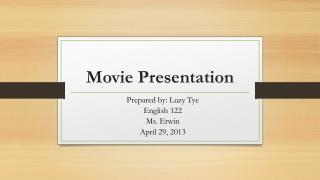 Movie Presentation