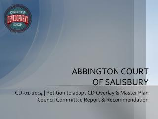 ABBINGTON COURT OF SALISBURY