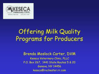 Offering Milk Quality Programs for Producers