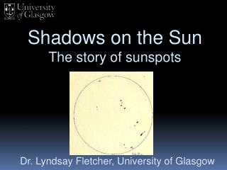 Shadows on the Sun The story of sunspots