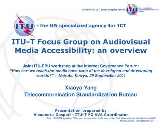 - the UN specialized agency for ICT