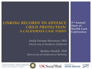 Linking Records to Advance Child Protection:  A California Case Study