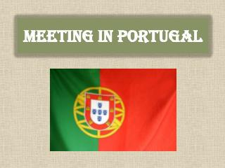 Meeting in Portugal