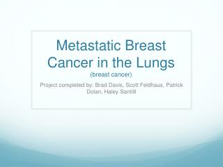 Metastatic Breast Cancer in the Lungs (breast cancer)
